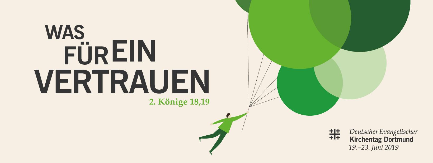 Was für ein Vertrauen _ Motto des Kirchentages, Grafik eines fliegenden Menschen, der sich an einem Seil festhält, das mit 3 großen grünen fliegenden Ballons befestigt ist.